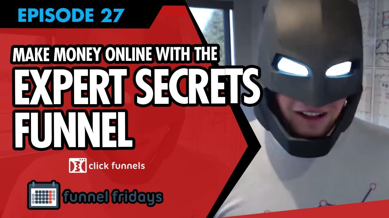 "How To Make Money Online In 2018 With The ""Expert Secrets"" Funnel"