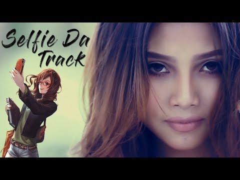 Selfie Da Track - Official Music Video Release