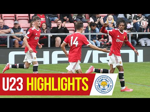 U23 Highlights |  Manchester United 2-2 Leicester City |  The academy