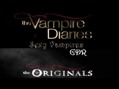 Sexy Vampires - The Originals and The Vampire Diaries GDR