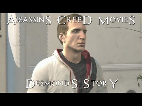 Desmond's story - Assassins Creed Movies - AC AC1 AC2 AC3 Re