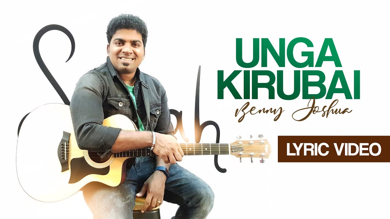 unga-kirubai-song-by-ps-benny-joshua-featuring-ps-sammy-thangiah-benny-joshua