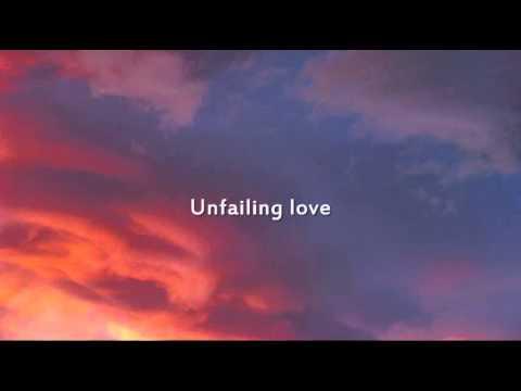Chris Tomlin - Unfailing Love - Instrumental With Lyrics