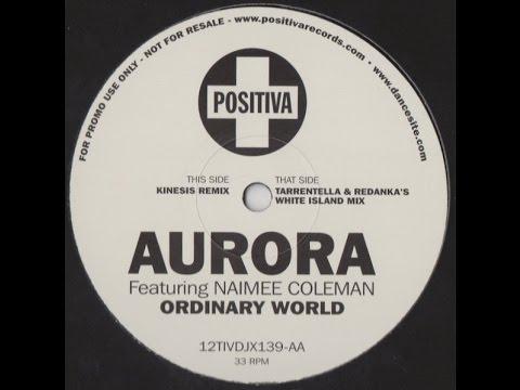 Aurora - Ordinary World (Kinesis Remix) mp3