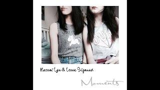 MOMENTS by Nozomi Lyn & Leona Sigmund(Original Song)