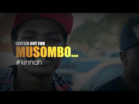 Kinnah Musombo promo,  the hit track video coming soon.