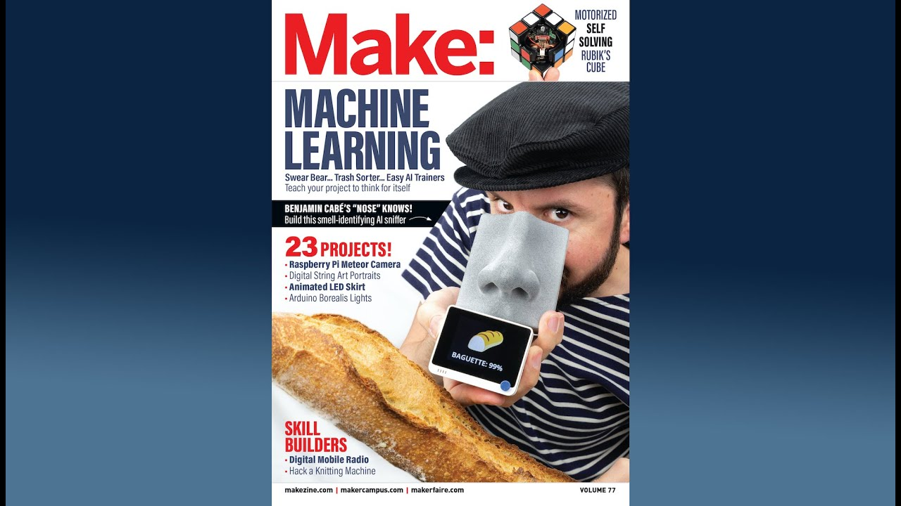 Announcing... Make: Vol. 77 — Machine Learning (and more!)