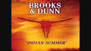 Indian Summer - Brooks & Dunn