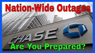 CHASE BANK: Nation-Wide Outages