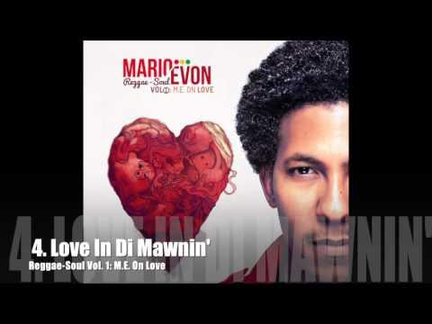 Reggae-Soul Vol. 1: M.E. On Love (Full Album)