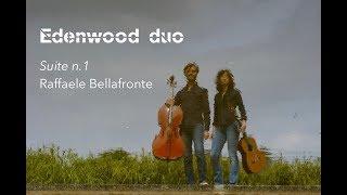 Edenwood duo plays 'Suite n.1' by Raffaelle Bellafronte (Cello Guitar Duo)