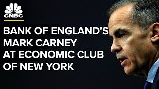 Bank of England Governor Mark Carney speaks at the Economic Club of New York - Oct. 19, 2018