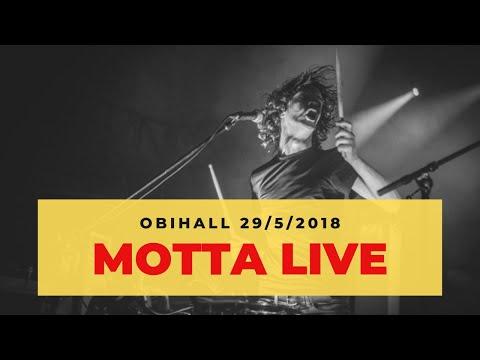 MOTTA LIVE @ OBIHALL (FI) - 29 MAGGIO 2018