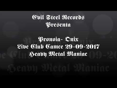 Pronoia-Onix (Live Club Camce  Heavy Metal Maniac 29-09-2017)