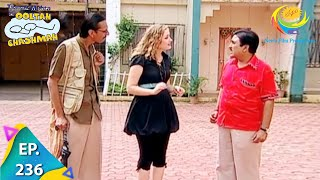 Taarak Mehta Ka Ooltah Chashmah - Episode 236 - Full Episode