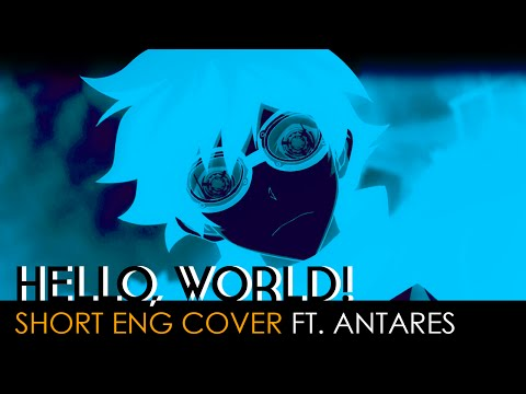 Hello,world! (short Ver.)   Blood Blockade Battlefront Opening (English Cover By Antares)