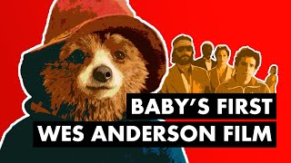 Paddington - Baby's First Wes Anderson Film [Video Essay]