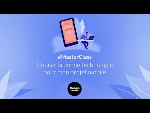 MasterClass - Choisir la bonne technologie pour mon projet mobile