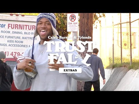 Nike SB | Caleb Barnett and Friends | Trust Fall Extras