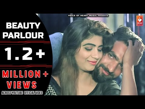 Beauty Parlour | S K Gurjar, Sonika Singh | Latest Popular Haryanvi Songs 2018 | VOHM
