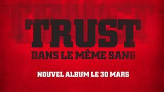 TRUST | EXTERMINATEUR | AUDIO 1MN
