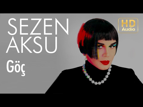 Sezen Aksu - Göç (Official Audio)