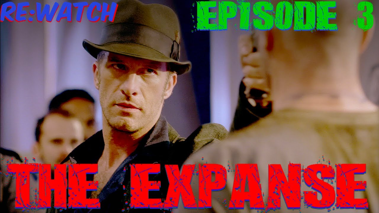 """Download Re:Watch   The Expanse Season 1 Episode 3 - """"Remember The Cant""""   Full Episode in 5 Minutes {S01E03}"""