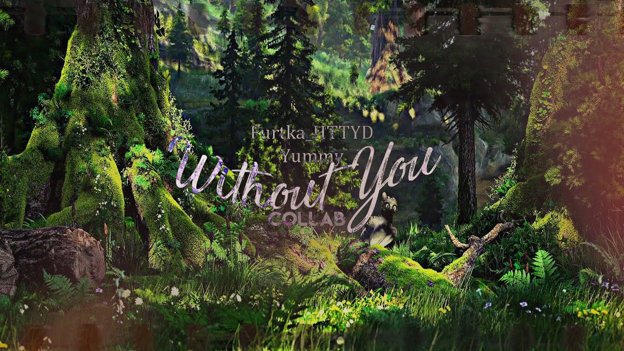HTTYD-Without You    Collab w/Furtka_HTTYD    Happy Holidays!
