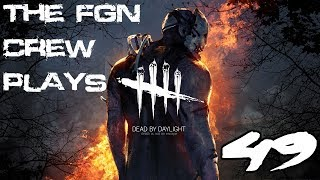 The FGN Crew Plays: Dead by Daylight #49 - Perk Cheater (PC)