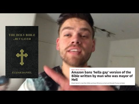 i rewrote the bible to be gayer & everyone got mad...