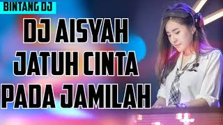 Dj Aisyah jatuh cinta pada jamilah viral