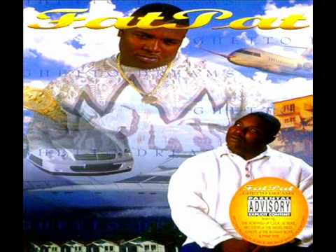 Fat Pat Ft C-Note - 3rd Coast