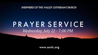 Evening Prayer Service - July 22, 2020