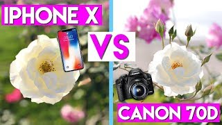 IPHONE X CAMERA TEST! iPhone X VS iPhone 6S VS Canon 70D