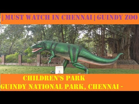 Children's Park - Guindy National Park, Chennai - India | Must watch in chennai | Guindy zoo