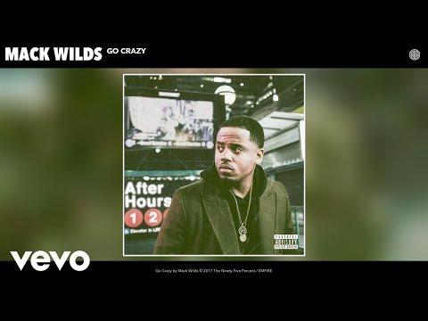 Mack Wilds - Go Crazy (Audio)