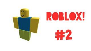 Roblox! Pt2 (Read the Desc)
