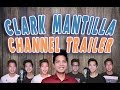 THIS IS NOT A MUSIC CHANNEL!? || Clark Mantilla Channel Trailer