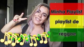 Minha Playlist de Reggae