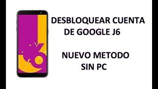 quitar cuenta google samsung j6 android 8.0