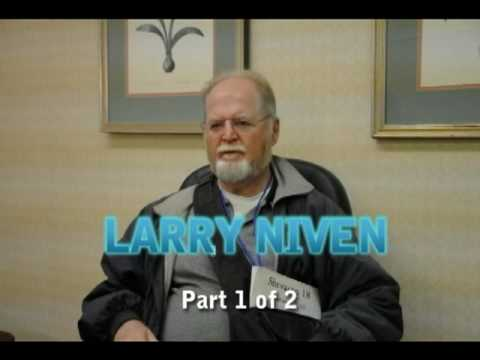 Larry Niven - 2009 Interview (Part 1 of 2)