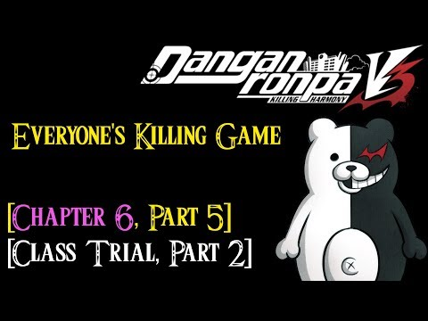 Danganronpa V3 - Chapter 6 - Part 5 *Class Trial Part 2* [English - No Commentary]