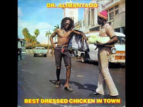 Dr. ALIMANTADO - Best Dressed Chicken In Town (1987) [Full Album]