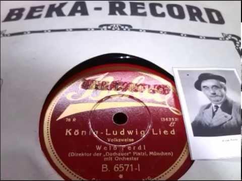 Weiss Ferdl, Vortrag 1928: König Ludwig Lied