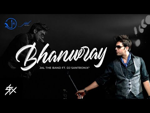 Bhanwaray   Jal The Band   DJ Santronix   Additional Lyrics    Goher Mumtaz Featuring Sabeeka Imam  