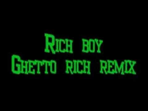 RichBoy Ghetto Rich REMIX
