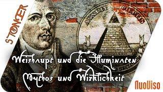 Weishaupt und die Illuminaten- Mythos und Wirklichkeit