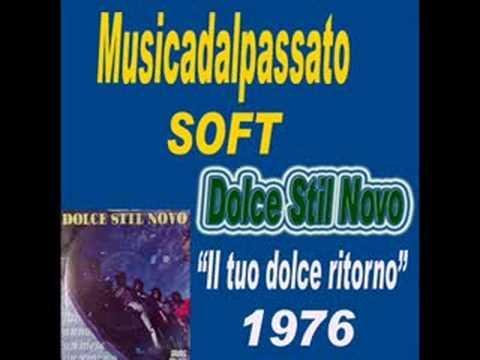 Dolce Stil Novo - Il tuo dolce ritorno(1976)