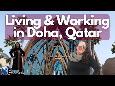Living and Working in Doha, Qatar as an Expat | Expats Everywhere