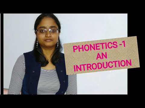 PHONETICS - 1 | AN INTRODUCTION || ARTICULATORY, AUDITORY & ACOUSTIC PHONETICS ||VOICED & VOICELESS|